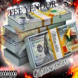 Million Dollar  By Tee Yendor