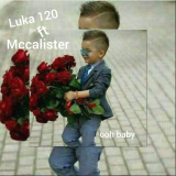 Luka 120 - Ooh Baby (feat. McCalister)