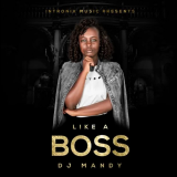 DJ Mandy - Like a Boss