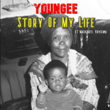 Story of My Life  By YounGee