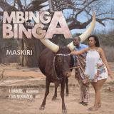 Mbinga From Binga  By Maskiri