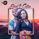 Don't Care  By Kobby Seeker