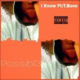 Possibl3 - I Know