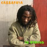 Be Strong  By Cassafaya