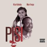 Pisi Kali  By Kisa Kababy, Man Fongo