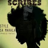 Scribes - Style Sa Mahala
