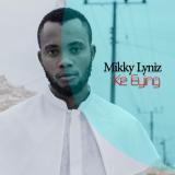 Ke Enying  By Mikky Lyniz