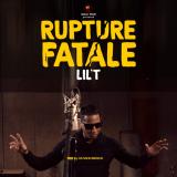 Lil't - Rupture fatale
