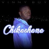 Vinny Boy - Chikashana