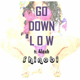 Shinobi - Go Down Low