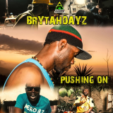 Pushing On  By Brytahdayz