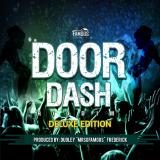 Door Dash Riddim  ( Deluxe Version ) By Various Artists