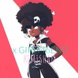 X Girlfriend  By Kemishan
