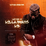 Letter To Killer Beats  ( KB ) By Y-Star Greater