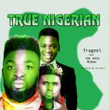 Trageel - True Nigerian