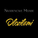 Dlozilami  By Nkabencwe Mdabe