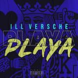 Playa Playa  By Ill Versche