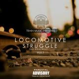 Train Music - Locomotive Struggle, Vol. 1