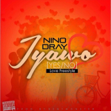 Nino Dray - Iyawo Yes or No Love Freestyle