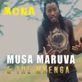Mona  By Musa Maruva, The Mnenga