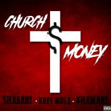 Shabani, Kofi Mole, Yhamani - Church Money