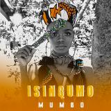 Isinqumo  By Mumbo
