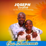 Our Redeemer  By Joseph Tivafire, The House of Blessings