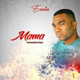 Erastus - Mama