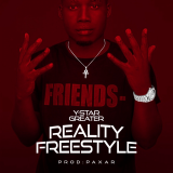 Reality Freestyle  By Y-Star Greater