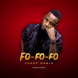 Fo Fo Fo  By Yusuf Habih