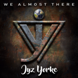 Jyz Yorke - We Almost There