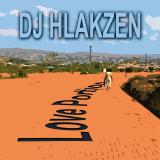 Love Portion  By DJ Hlakzen