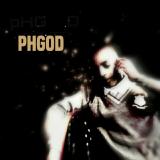 Phgod - Phgod