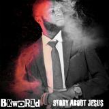 Story About Jesus  By BkWorld