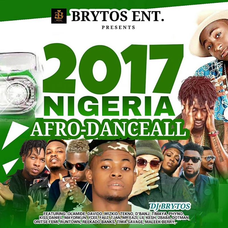 DJ Brytos - 2017 Nigeria Afro-DanceAll - CD RUN Music Store